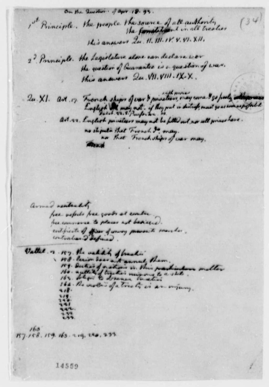 Thomas Jefferson, April 18, 1793, Notes on Principles of Treaties