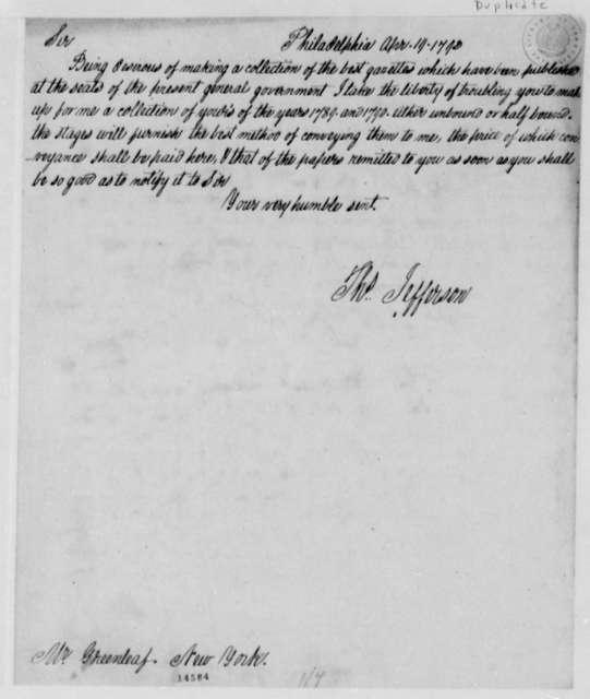 Thomas Jefferson to Thomas Greenleaf, April 19, 1793, with Copy