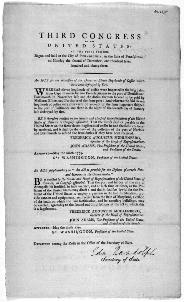 """... An act for the remission of the duties on eleven hogsheads of coffee which have been destroyed by fire ... [Followed by] An act supplementary to """"An act to provide for the defence of certain ports and harbors in the United States."""" [Philadel"""