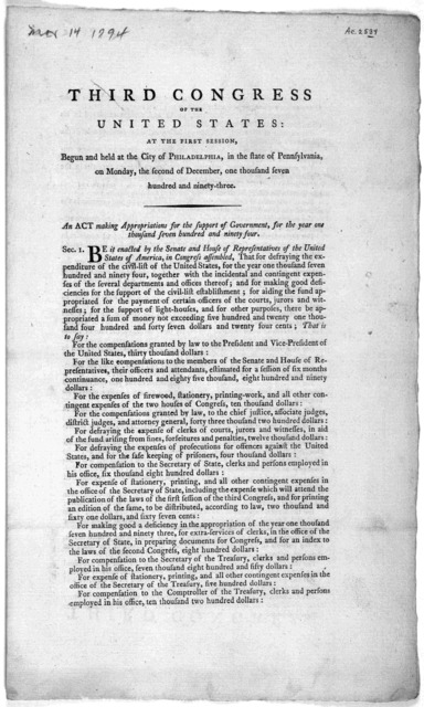... An act making appropriation for the support of government for the year one thousand seven hundred and ninety four. [Philadelphia: Printed by Francis Childs and John Swaine, 1794].