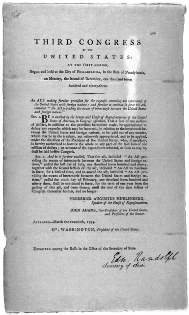 """... An act making further provision for the expenses attending the intercourse of the United States with foreign nations: and further to continue in force the act, intituled. """"An act providing the means of intercourse between the United States a"""