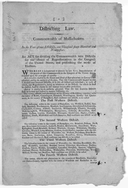 Districting law. Commonwealth on Massachusetts. In the year of our Lord, one thousand seven hundred and ninety-four. An act for dividing the Commonwealth into districts for the choice of representatives in the Congress of the United States, and