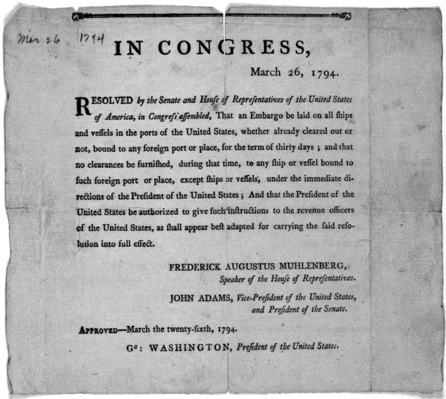 In Congress, March 26, 1794. Resolved by the Senate and House of representatives of the United States of America, in Congress assembled, That an embargo be laid on all ships and vessels in the ports of the United States, whether already cleared