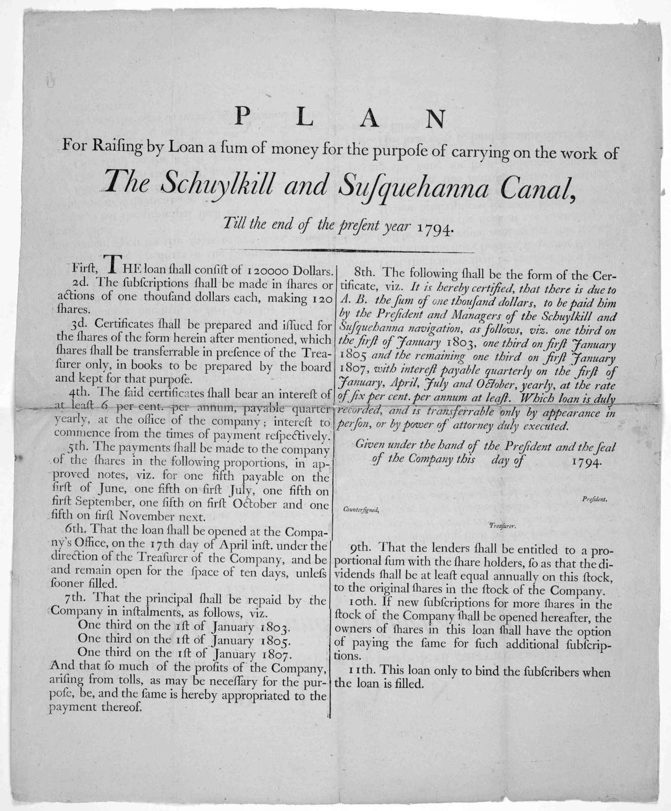 Plan for raising by loan a sum of money for the purpose of carrying on the work of The Schuylkill and Susquehanna Canal till the end of the present year 1794.