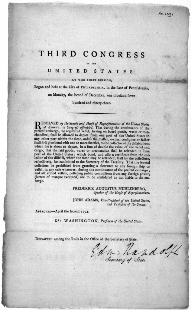 ... Resolved by the Senate and House of representatives of the United States of America, in Congress assembled, That during the continuance of the present embargo, no registered vessel, having on board goods, wars or merchandize, shall be allowe