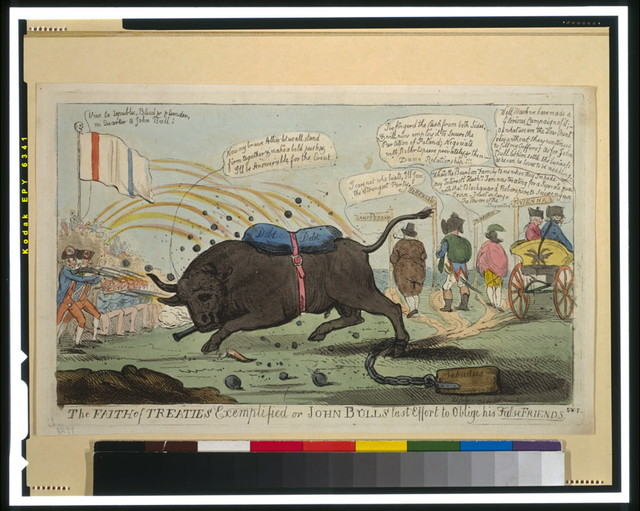 The faith of treaties exemplified or John Bull's last effort to oblige his false friends / S.W.F.