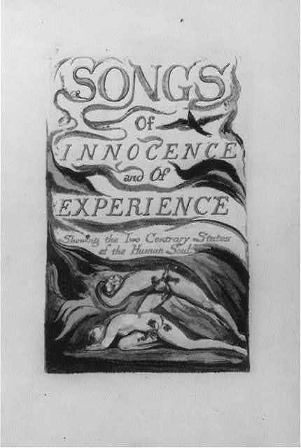 [Title page; Songs of Innocence and of Experiences; showing the two contrary states of the human soul; showing Adam & Eve]