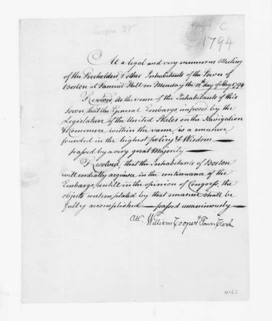 William Cooper to James Madison, May 12, 1794. with a copy of Resolutions passed at a very large meeting of Boston Citizen.