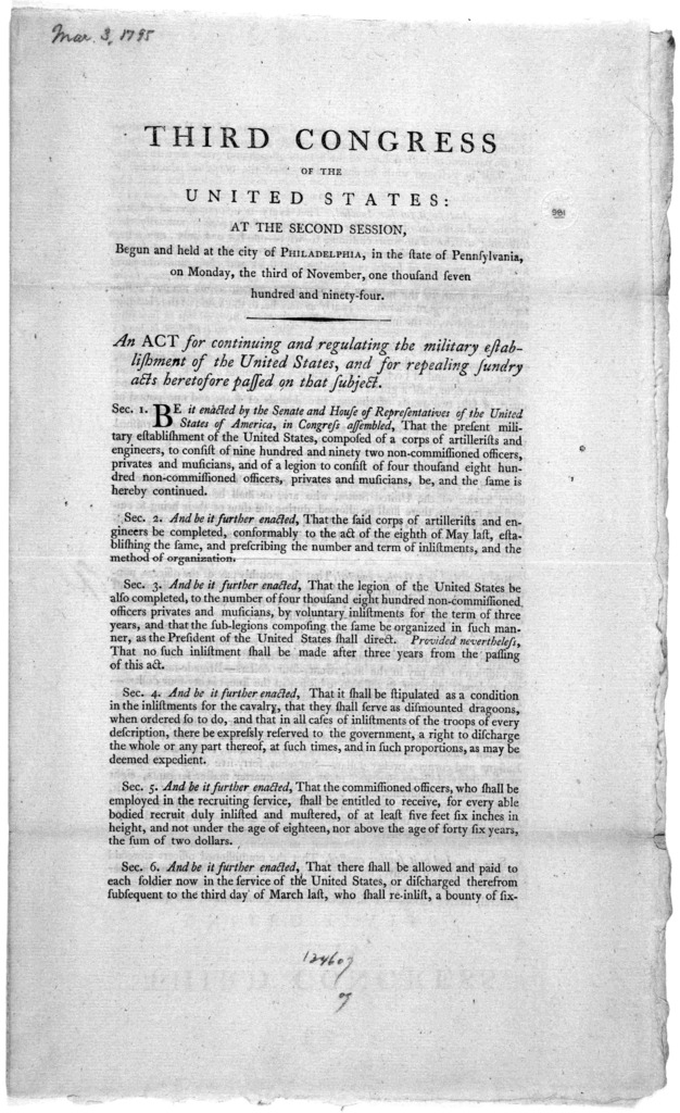 ... An act for continuing and regulating the military establishments of the United States, and for repealing sundry acts heretofore passed on that subject. [Philadelphia: Printed by Francis Childs, 1795].