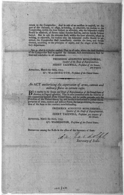 ... An act for the more effectual recovery of debts due from individuals to the United States. [Followed by] An act authorizing the exportation of arms, cannon and military stores in certain cases. [Philadelphia: Printed by Francis Childs, 1795]