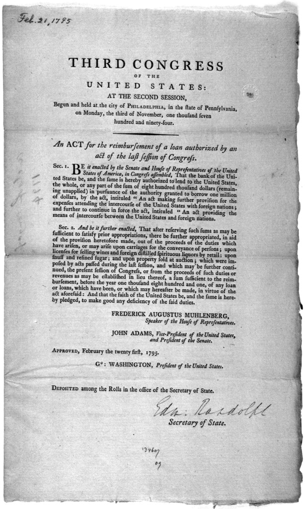 ... An act for the reimbursement of a loan authorized by an act of the last session of Congress. [Philadelphia: Printed by Francis Childs, 1795.].