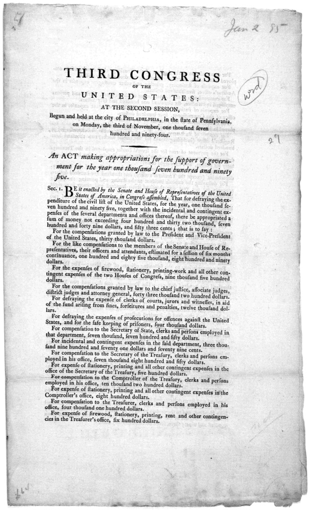 ... An act making appropriation for the support of government for the year one thousand seven hundred and ninety-four. [Philadelphia: Printed by Francis Childs, 1795].