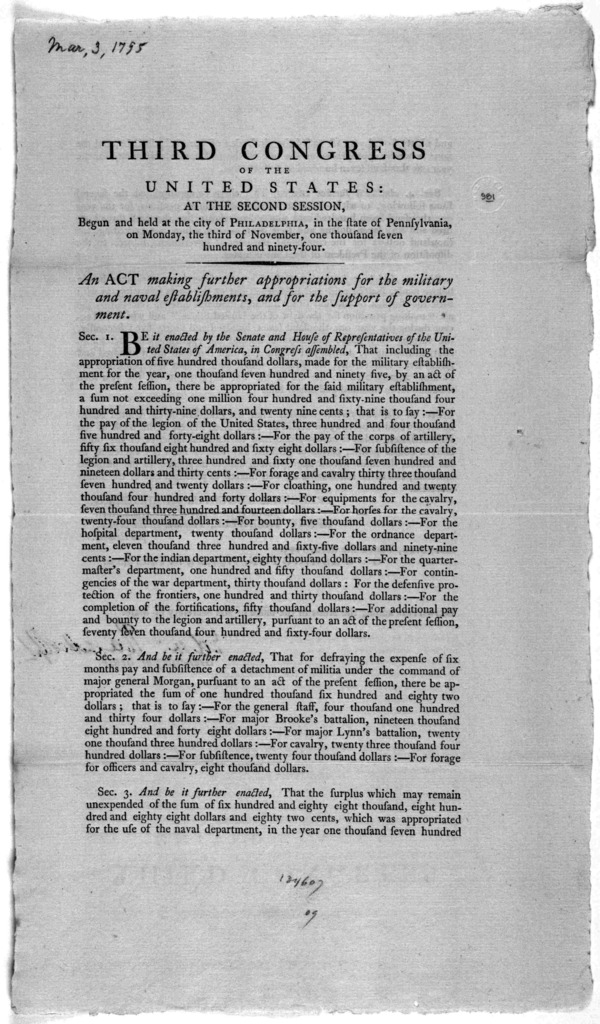 ... An act making further appropriations for the military and naval establishments, and for the support of government. [Philadelphia: Printed by Francis Childs, 1795.].