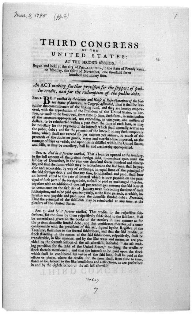 ... An act making further provision for the support of public credit, and for the redemption of the public dept. [Philadelphia: Printed by Francis Childs, 1795].