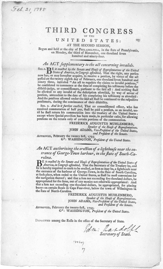 ... An act supplementary to the act concerning invalids. [Followed by] An act authorizing the erection of a lighthouse near the entrance of George-Town harbour, in the state of South-Carolina. [Philadelphia: Printed by Francis Childs, 1795].