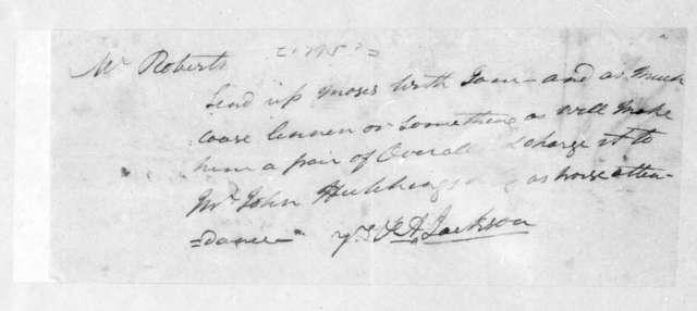 Andrew Jackson to W. Roberts