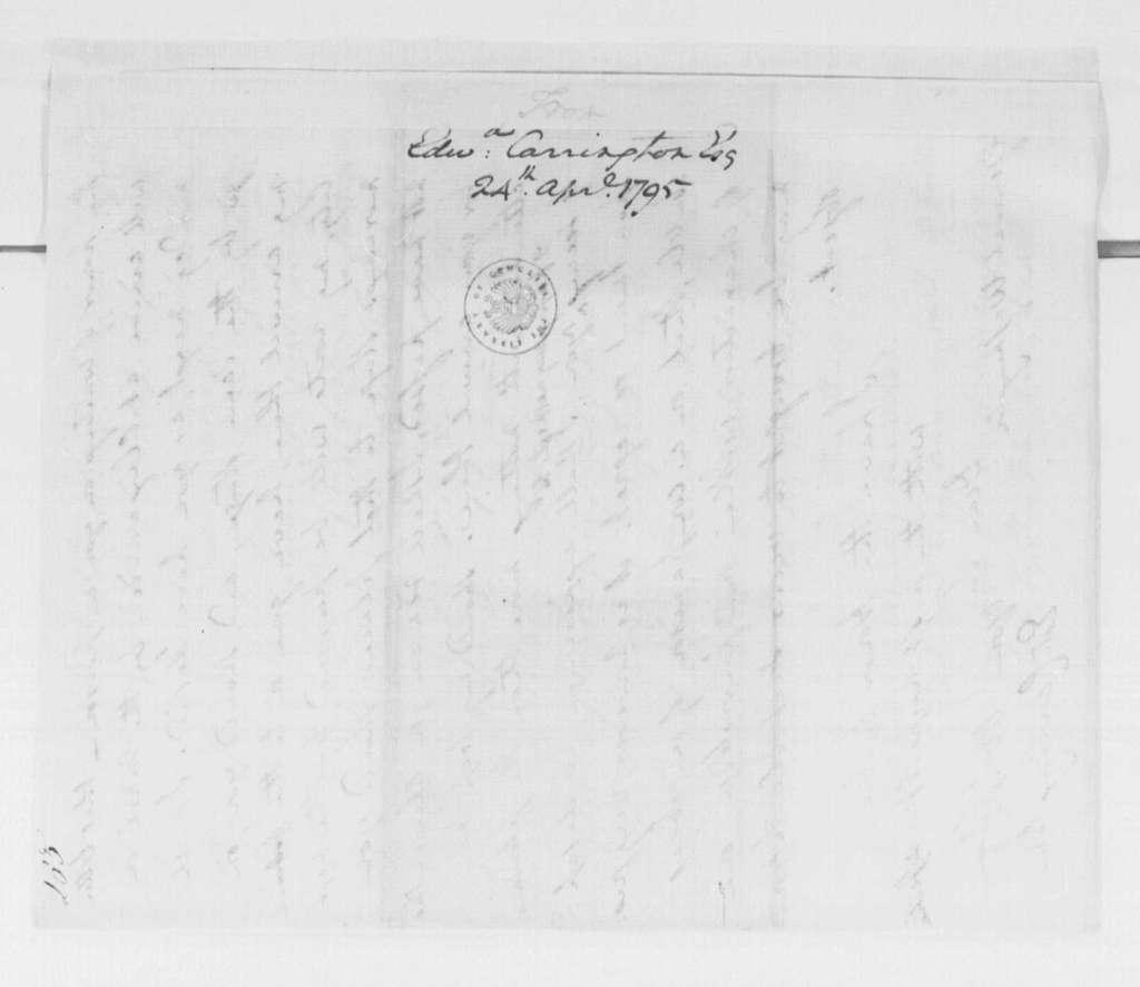 George Washington Papers, Series 4, General Correspondence: Edward Carrington to George Washington, April 24, 1795