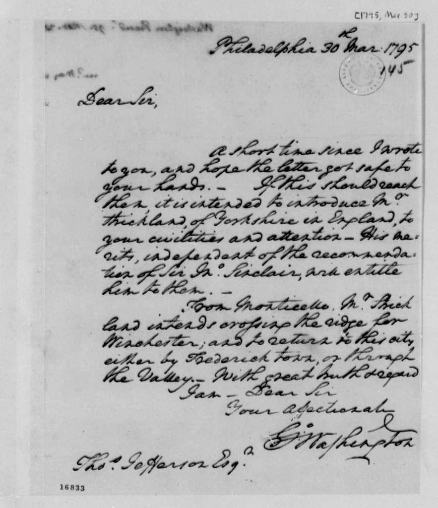 George Washington to Thomas Jefferson, March 30, 1795