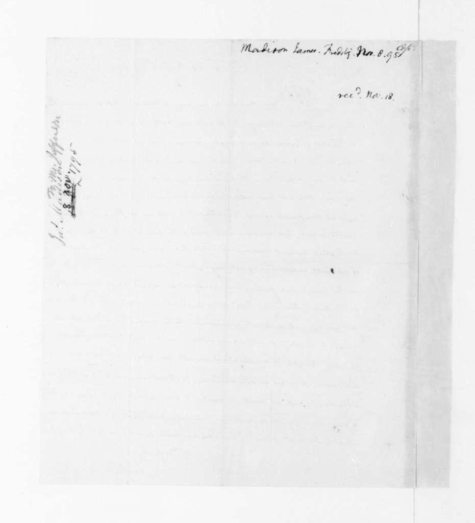 James Madison to Thomas Jefferson, November 08, 1795.