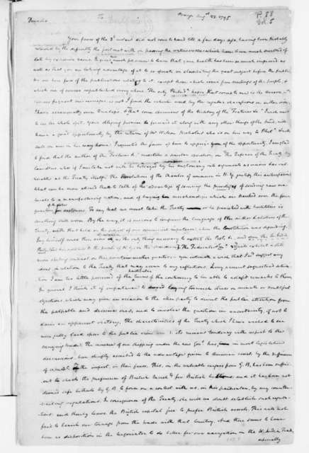 James Madison Unknown, August 23, 1795. Draft of letter to unknown correspondent containing the first draft of a petition to the General Assembly of Virginia protesting the Jay Treaty with Great Britain.