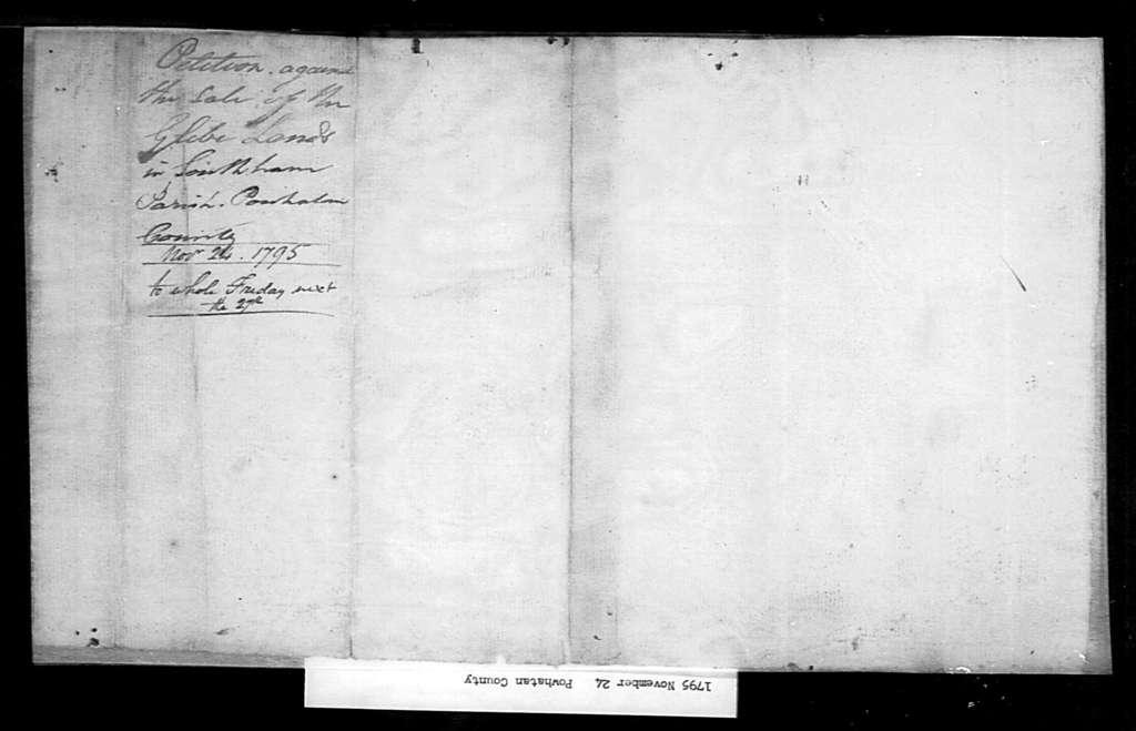 November 24, 1795, Powhatan, Vestry, etc., of Southam Parish, opposed to sale of glebe lands in Southam Parish.