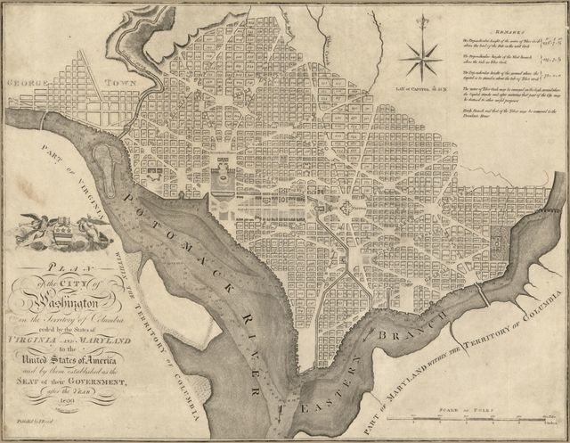 Plan of the city of Washington in the territory of Columbia : ceded by the states of Virginia and Maryland to the United States of America and by them established as the seat of their government, after the year 1800 /