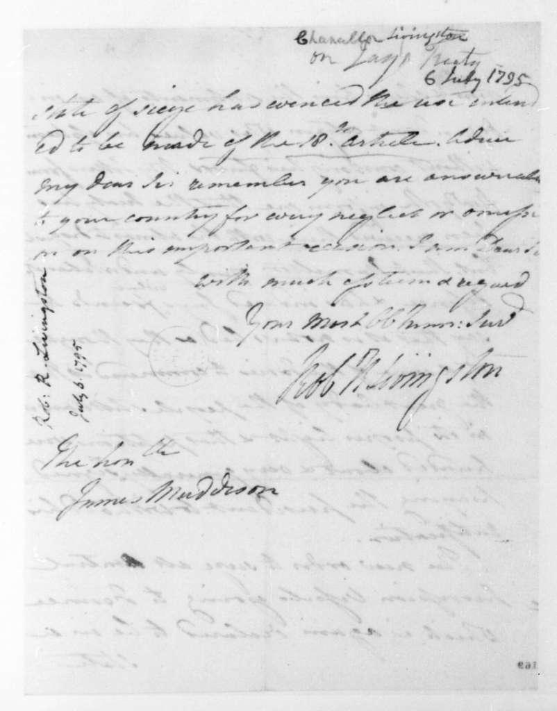 Robert Livingston to James Madison, July 6, 1795.