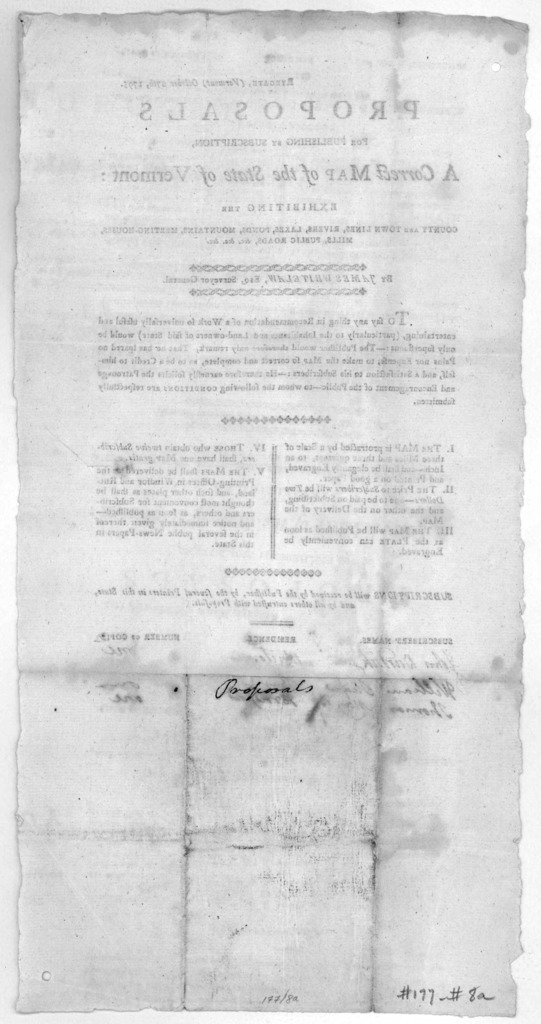 Ryegate (Vermont) October 27th, 1795. Proposals for publishing by subscription, A correct map of the state of Vermont: exhibitng the county and town lines, rivers, lakes, ponds, mountains, meeting-houses, mills, public roads, &c. &c. &c. By Jame