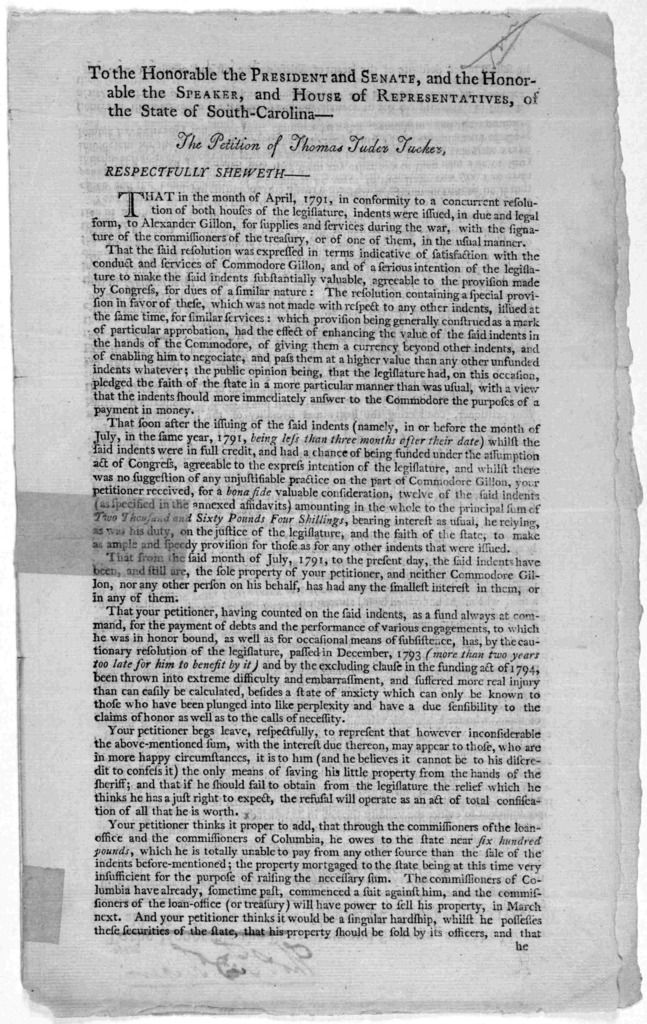 To the Honorable the President and Senate, and the honorable the speaker and House of representatives, of the State of South Carolina- The petition of Thomas Tuder Tucker [1795].