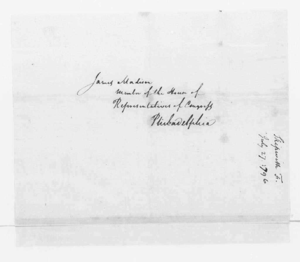 Fulwar Skipwith to James Madison, July 27, 1796.