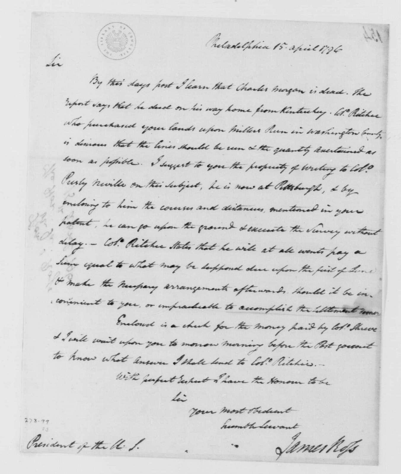 George Washington Papers, Series 4, General Correspondence: James Ross to George Washington, April 15, 1796