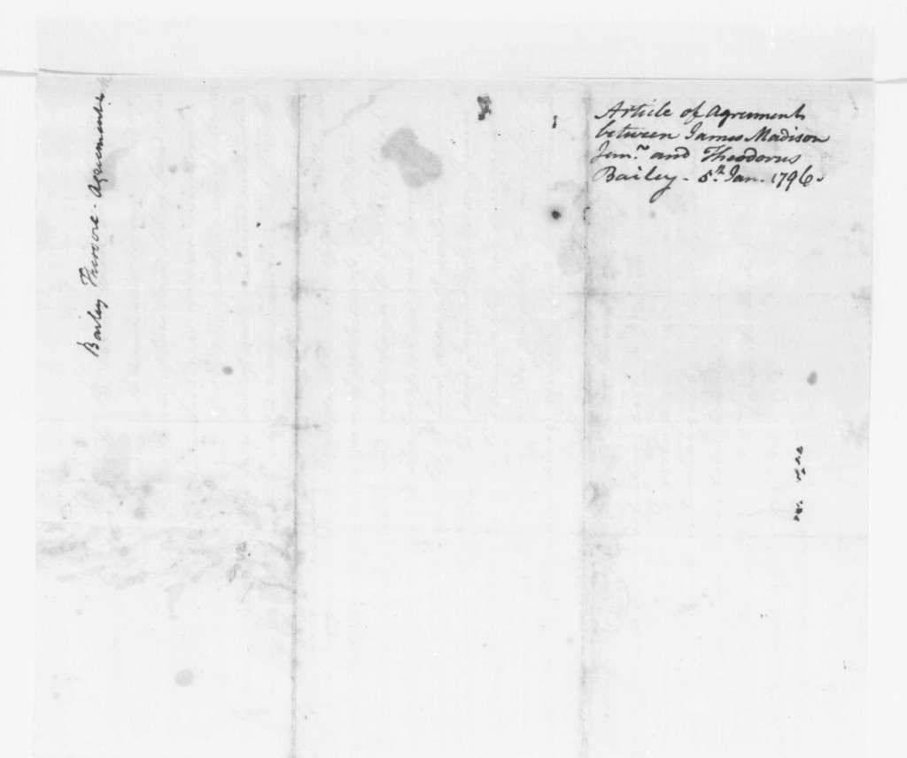 James Madison to Theodorus Bailey and John B. Van Wyck, January 5, 1796. Articles of Agreement for the selling of land to T. Bailey and J. B. Van Wyck.