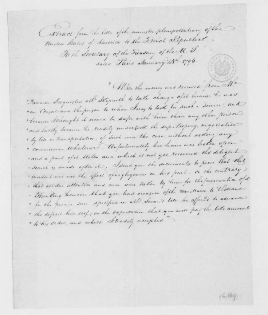 James Monroe to Oliver Wolcott Jr., January 14, 1796. Extract of J. Monroe's letter to the Sec. of the Treasury. Included in F. Skipwith July 27, 1796 letter to J. Madison.