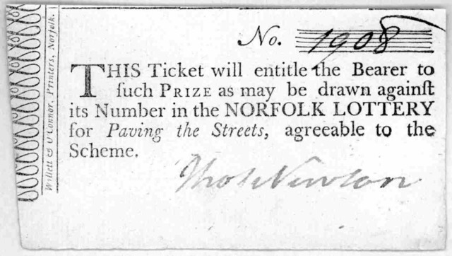 No. [1908] This ticket will entitle the bearer to such prize as may be drawn against its number in the Norfolk lottery for paving the streets, agreeable to the scheme. [Signed Tho. Newton.] Norfolk Willett & O'Connor, printers. [1796.].
