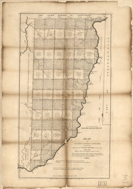 Plat of the seven ranges of townships being part of the territory of the United States, N.W. of the River Ohio /