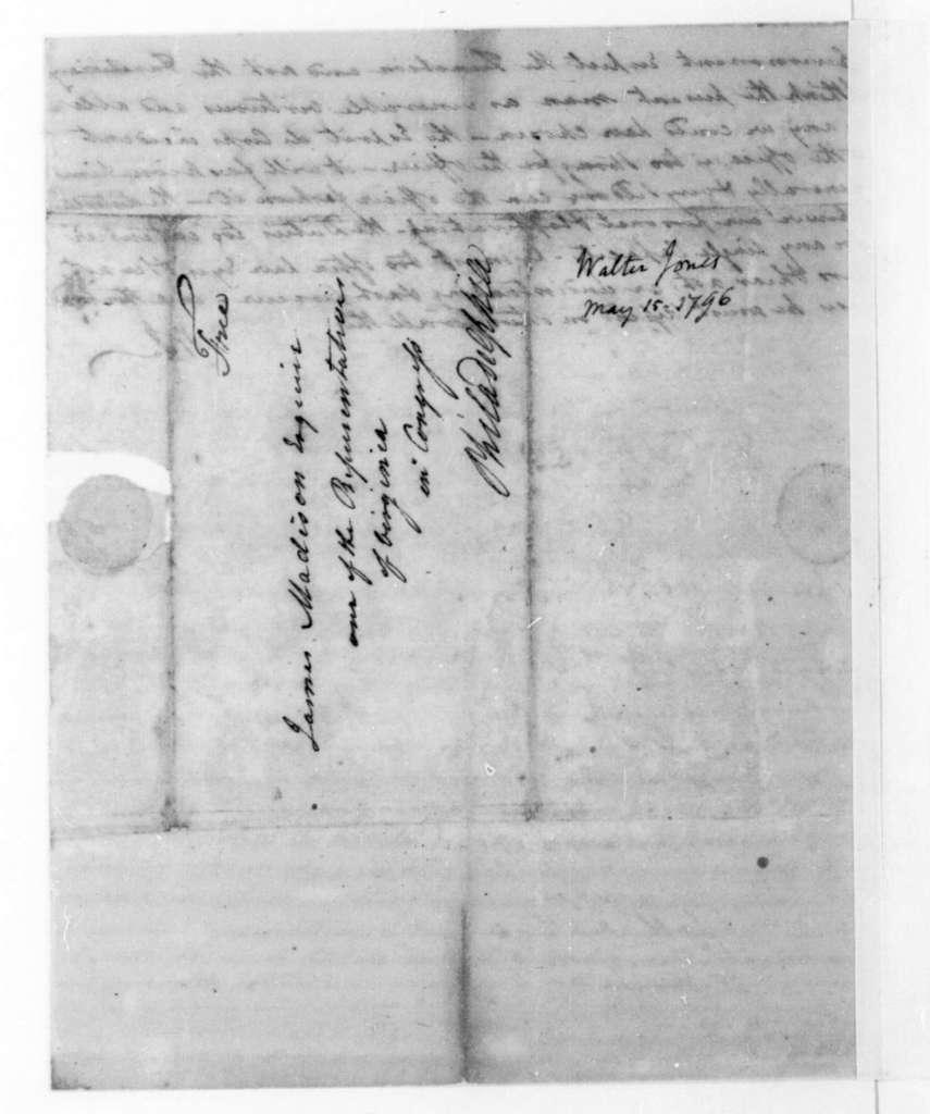 Walter Jones to James Madison, May 15, 1796.