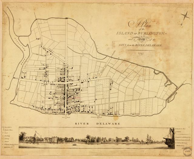 A plan of the island of Burlington : and a view of the city from the River Delaware /
