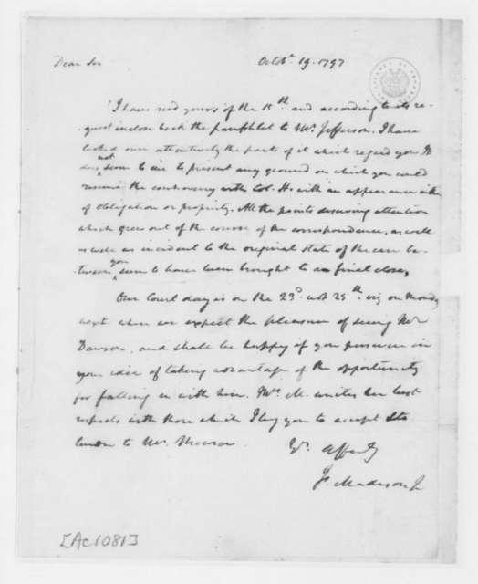 James Madison to James Monroe, October 19, 1797.