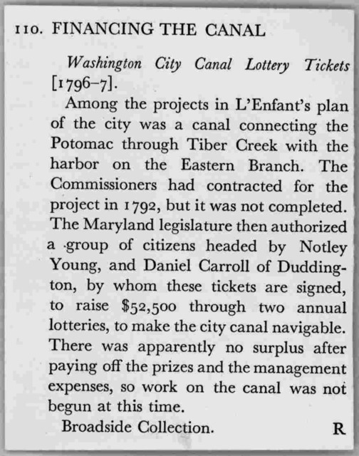 """[A collection of 20 lottery tickets of the Washington City Canal lottery """"for cutting the canal, through the City of Washington to the Eastern Branch harbour."""" Washington, 1798]."""