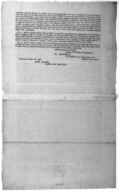 """An act supplementary to, and to amend the act to establish an uniform rule of naturalization; and to repeal the act heretofore passed on that subject."""" .. Approved- June 18, 1798. John Adams, President of the United States. [Philadelphia, 1798]."""