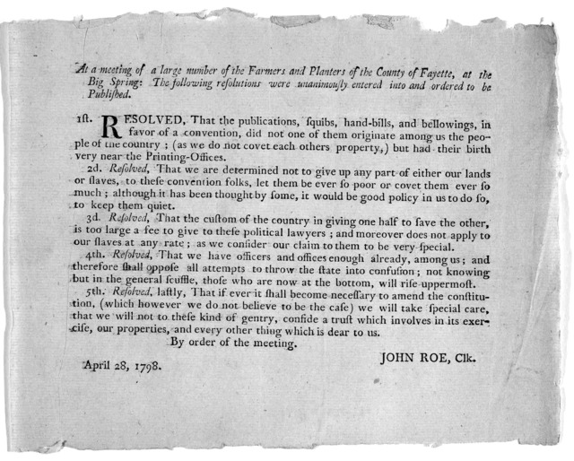 At a meeting of a large number of the Farmers and Planters of the County of Fayette, at the Big Spring: The following resolutions were unanimously entered into and ordered to be published ... April 28, 1798.