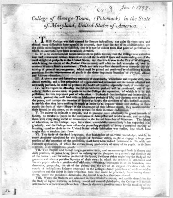 College of George-Town, (Potomack) in the State of Maryland, United States of America. I. This college was first opened for literary instruction, not quite six years ago… George-Town, January 1st, 1798.