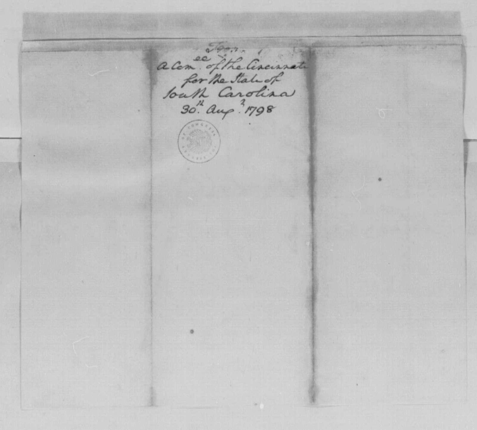 George Washington Papers, Series 4, General Correspondence: Society of the Cincinnati of South Carolina (John F. Grimke, Thomas Pinckney, and Adam Gilchrist) to George Washington, August 30, 1798