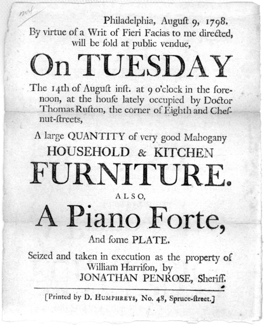 Philadelphia, August 9, 1798. By virtue of a writ of fieri facias to me directed, will be sold at public vendue on Tuesday the 14th of August inst, at 9 o'clock in the forenoon, at the house lately occupied by Doctor Thomas Ruston, the corner of