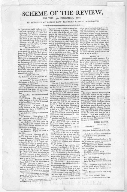 Scheme of the review, for the 13th November, 1798. in pursuance of orders from Brigadier General Washington. The Inspector does himself the honor to enclose to the commanding officers of corps, his schemes for the reviews of the 22nd. Feb. 1796,