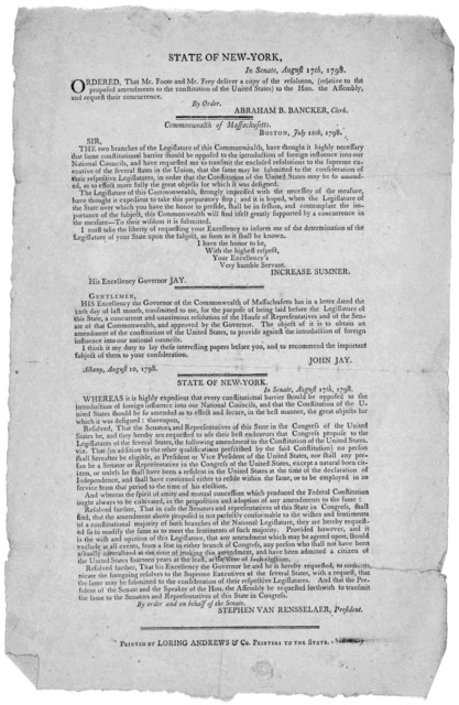 State of New-York. In Senate, August 17th 1798. Ordered that Mr. Foote and Mr. Frey deliver a copy of the resolution, (relative to the proposed amendments to the constitution of the United States) to the Hon. the Assembly and request their concu