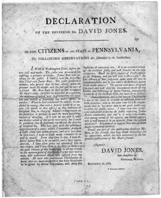 Declaration of the Reverend Mr. David Jones. To the Citizens of the State of Pennsylvania, the following observations are submitted by the subscriber [Charging that James Ross attorney having repobated the doctrine of original sin court conseque