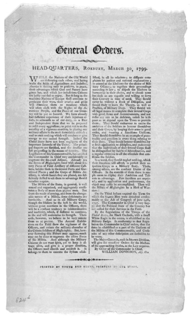 General orders. Headquarters. Roxbury, March 30, 1799 ... By order of the Commander in chief. William Donnison, Adj. Gen. [Boston] Printed by Young and Minns, printers to the state [1799].