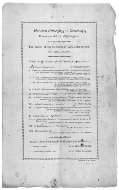 Harvard University, in Cambrdge. Commonwealth of Massachusetts. The order of exercises of commencement, July 17th, M,DCC, XCIX. [Boston] (Printed by J. & T. Fleet) [1799].