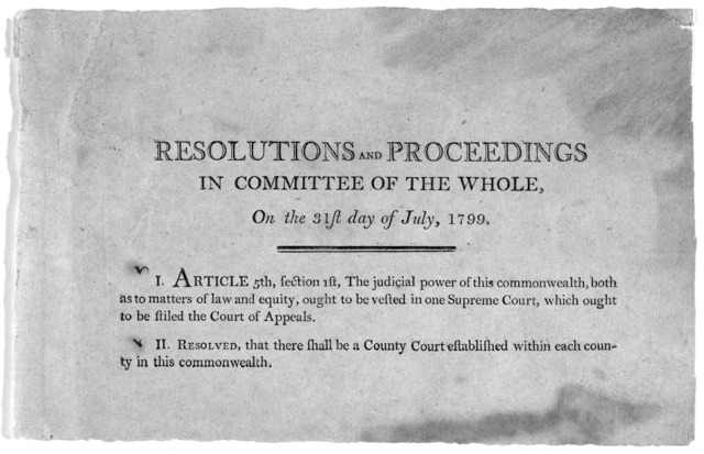Resolutions and proceedings in Committee of the whole, on the 31st day of July 1799. [2 resolutions amending the Kentucky constitution]. [Frankfort? Kentucky 1799].